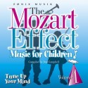 Mozart: Children 1 - Tune up Your Mind