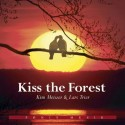 Kiss the Forest